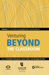 Venturing Beyond the Classroom: Volume 2 in the Rethinking Negotiation Teaching Series by Christopher Honeyman, James Coben, and Giuseppe De Palo